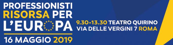 Roma: Professionisti Risorsa per l'Europa - 16 Maggio 2019